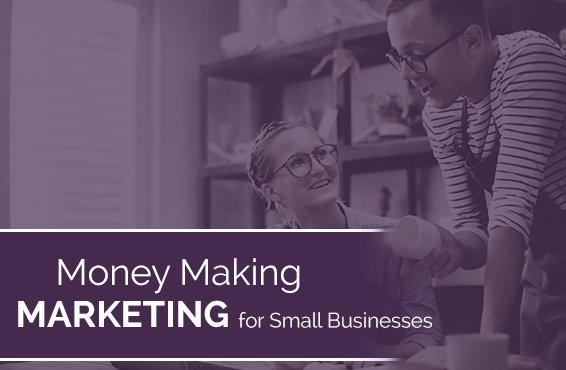 money-making-marketing-for-small-businesses