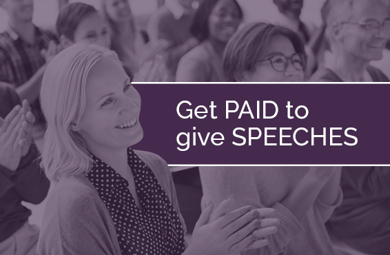 How to Get Paid to Give Speeches
